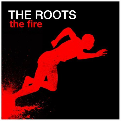 The Roots featuring John Legend - The Fire