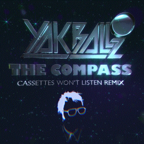 Yak Ballz - The Compass (Cassettes Won't Listen remix)
