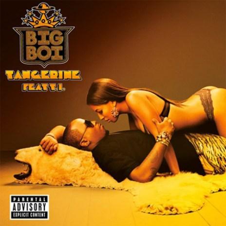 Big Boi featuring T.I.- Tangerine