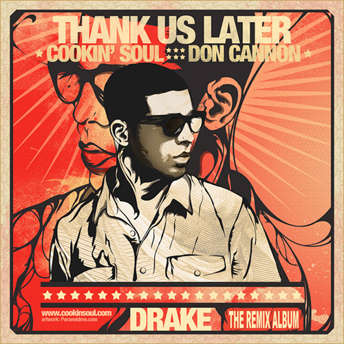 Drake x Cookin' Soul x Don Cannon – Thank Us Later (Mixtape)