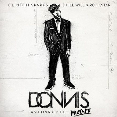 Donnis - Fashionably Late (Mixtape) & Interview
