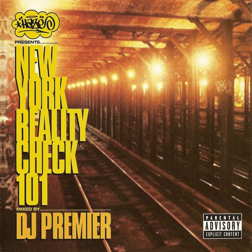 Haze Presents: New York Reality Check 101 (Mixed by DJ Premier)