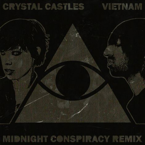 Crystal Castles - Vietnam (Midnight Conspiracy Remix)