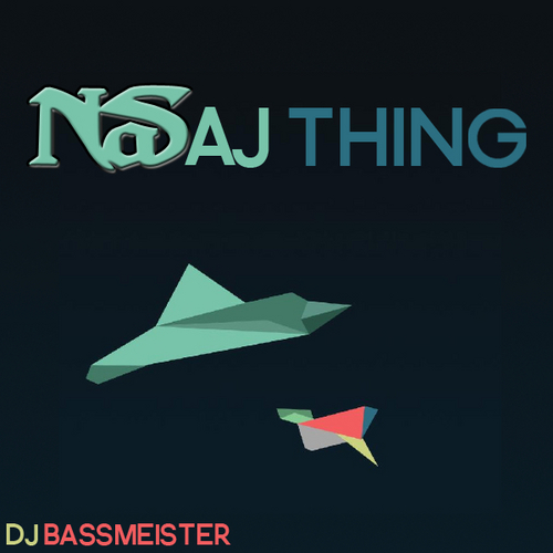 DJ Bassmeister - NaSaj Thing