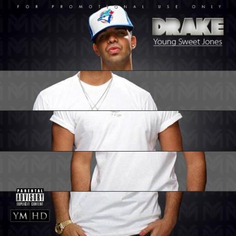 Drake - Young Sweet Jones (Mixtape)