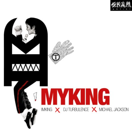 IM KING & DJ Turbulence Present: Michael Jackson – MY KING (Mixtape)