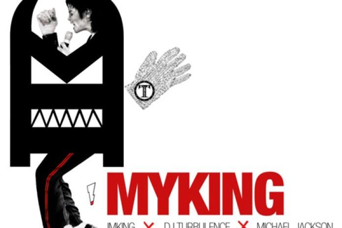 IM KING & DJ Turbulence Present: Michael Jackson – MY KING (Mixtape)