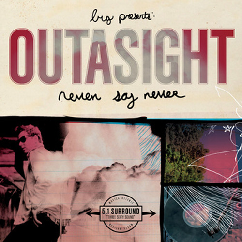 Outasight - Never Say Never (Mixtape)