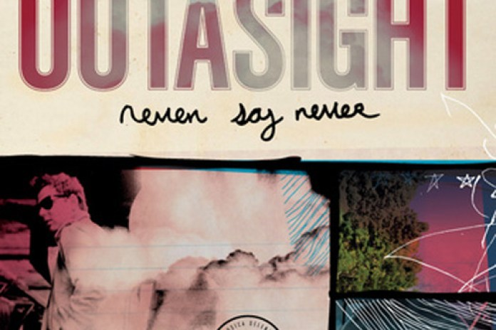 Outasight - Never Say Never (Mixtape)