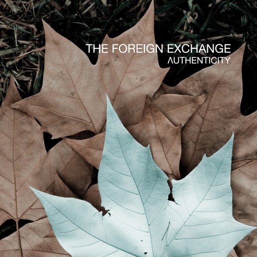 The Foreign Exchange – Authenticity (Artwork & Tracklist)
