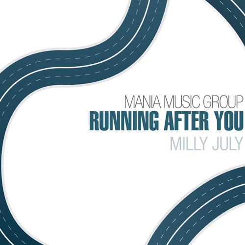 Milly July - Running After You