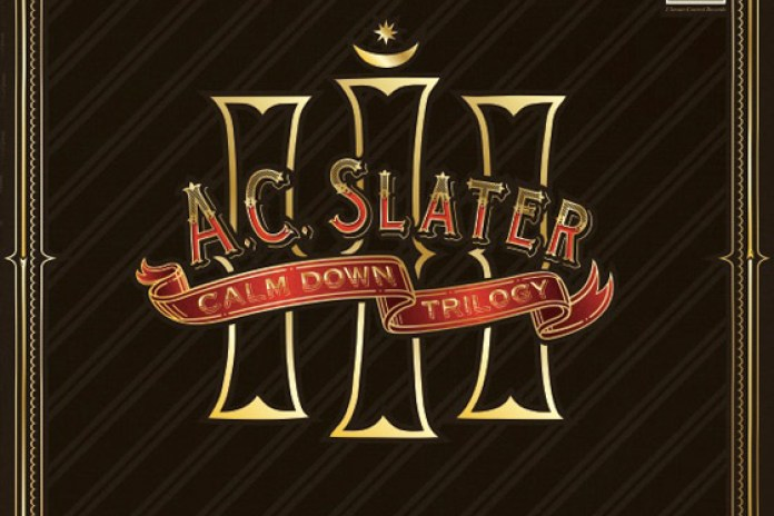 AC Slater featuring Drop the Lime - Calm Down Part 3: A New Beginning