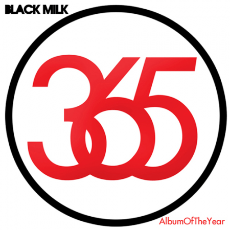 Black Milk – Album of The Year (Stream)