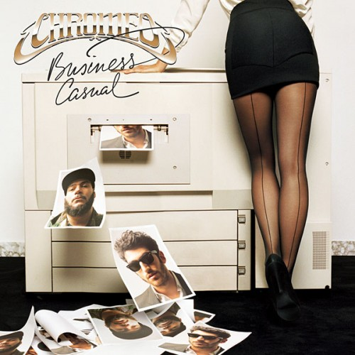 Chromeo - Business Casual (Full Album Steam)