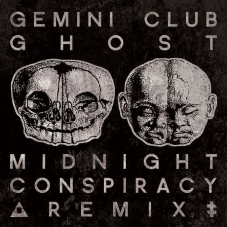 Gemini Club – Ghost (Midnight Conspiracy remix)