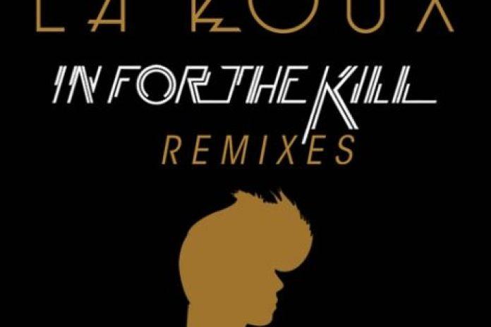 La Roux – In For The Kill (Danger's Ocean Remix)