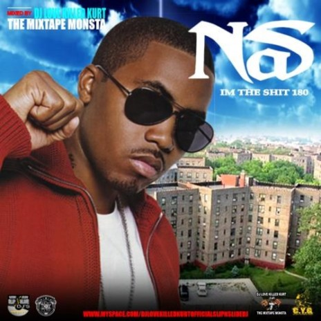 Nas - I'm The Shit 180 (Mixtape)