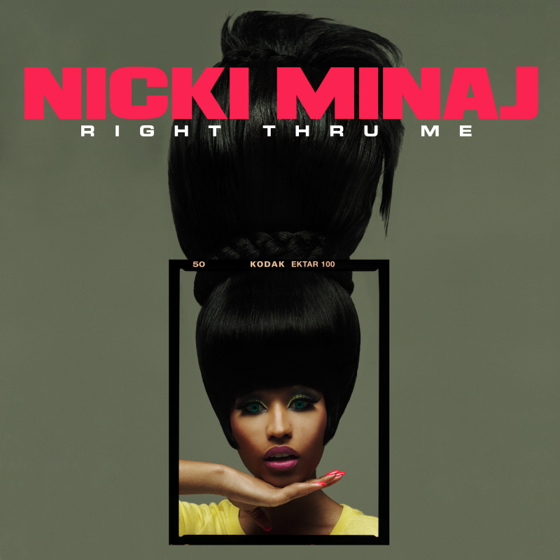 Nicki Minaj – Right Thru Me