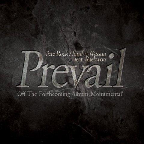 Pete Rock & Smif N Wessun featuring Raekwon - Prevail
