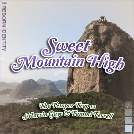 Reborn Identity – Sweet Mountain High