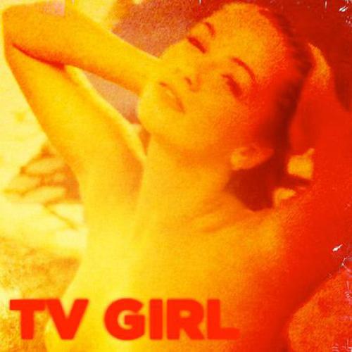 TV Girl - On Land