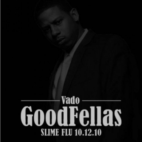 Vado - Goodfellas