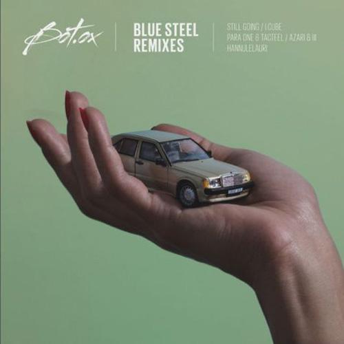 Bot'ox - Blue Steel (Still Going Remix)