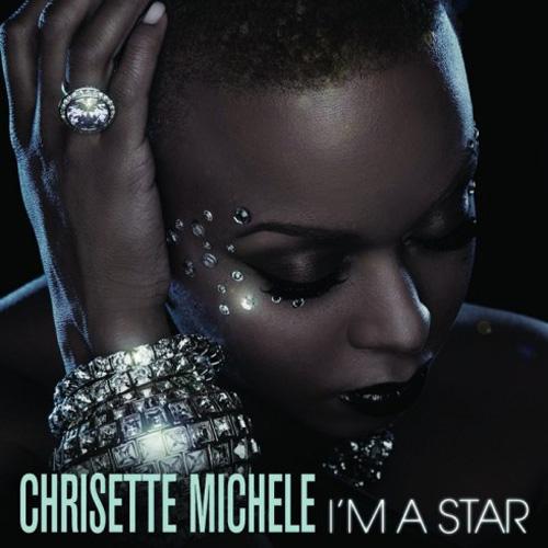 Chrisette Michele - I'm A Star