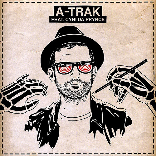 DJ A-Trak featuring CyHi Da Prince - Ray Ban Vision