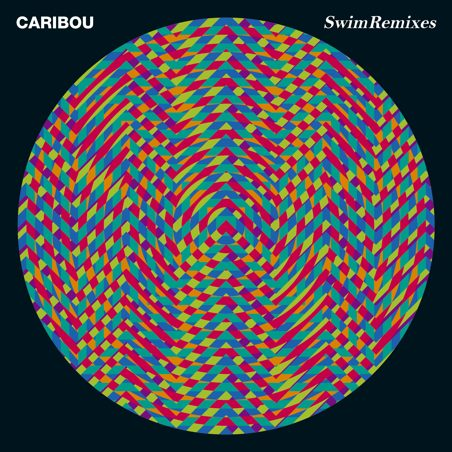Caribou – Swim Remixes