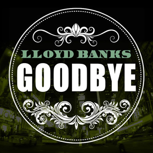 Lloyd Banks - Goodbye