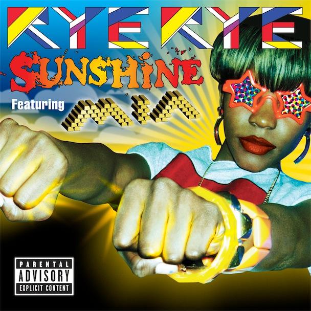 Rye Rye featuring M.I.A. - Sunshine