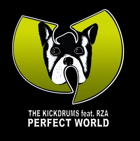 The Kickdrums featuring RZA - Perfect World (remix)