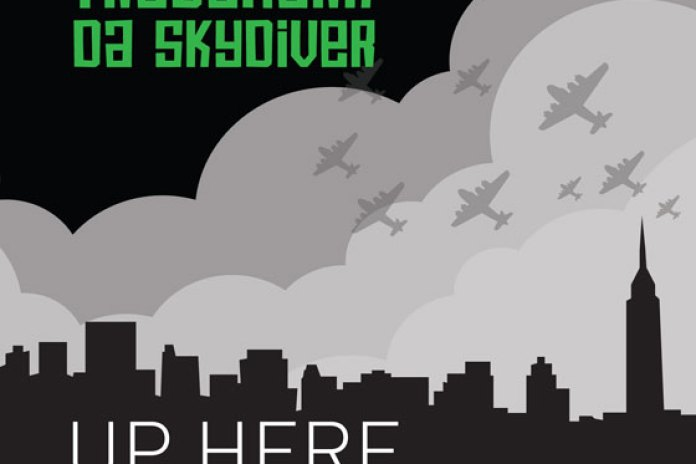 Trademark Da Skydiver featuring Terry Walker - Up Here