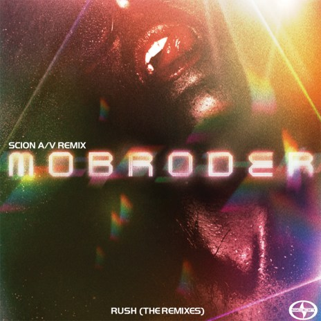 Scion A/V Remix: Mobroder-Rush (The Remixes)