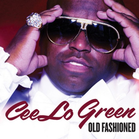 Cee-Lo Green - Old Fashioned