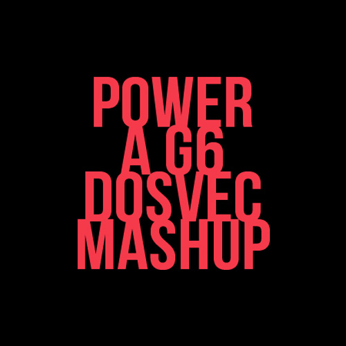 Dosvec (Far East Movement Vs. Kanye West) - Power A G6