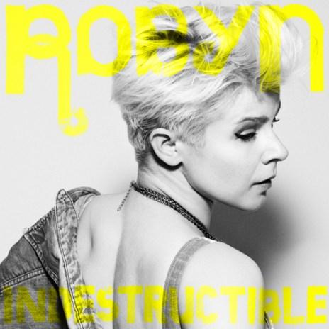 Robyn - Indesctructible (Dance Edit)