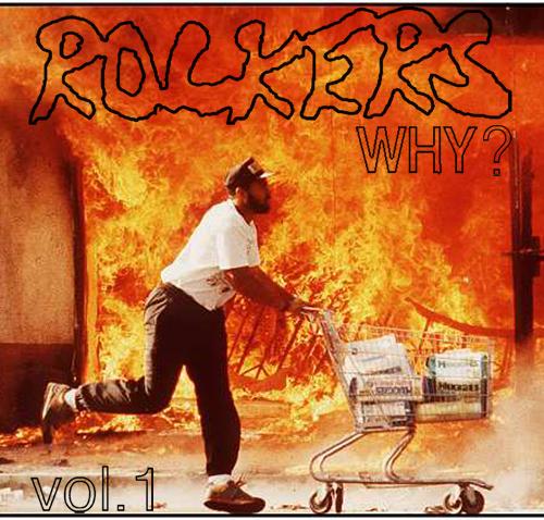 Rockers NYC Presents: WHY? Mixtape (Volume 1)