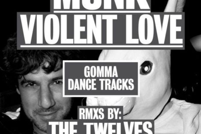 Munk – Violent Love (The Twelves Remix)