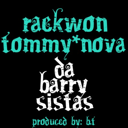 Raekwon featuring Tommy Nova - Da Barry Sistas