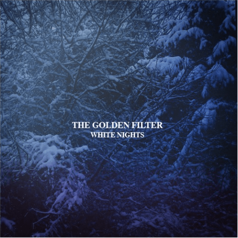 The Golden Filter – White Nights