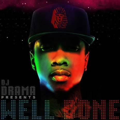 Tyga - Well Done (Mixtape)