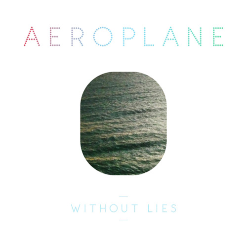Aeroplane - Without Lies (Breakbot Remix)
