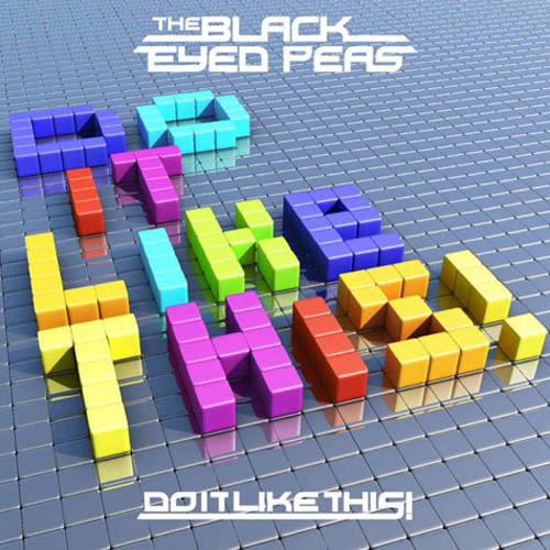 The Black Eyed Peas  - Do It Like This!