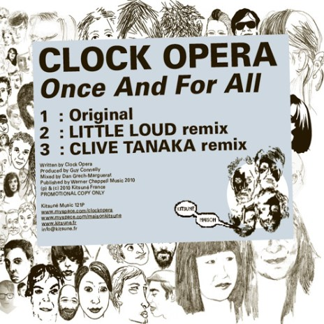 Clock Opera - Once And For All (Clive Tanaka Remix)
