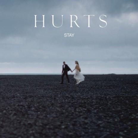 HURTS - Stay (Groove Armada Remix)