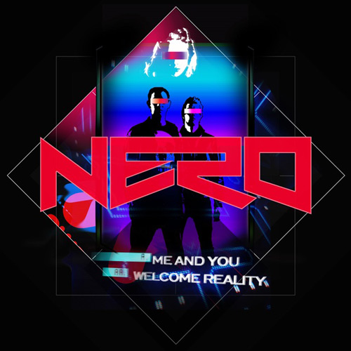 Nero - Me & You (Danger Remix)