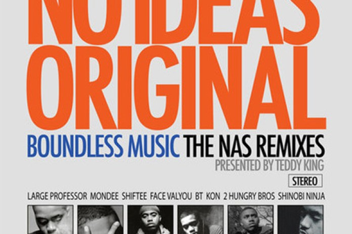 No Ideas Original | The Nas Remixes Presented by DJ Teddy King