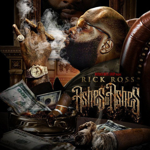 Rick Ross – Ashes To Ashes (Mixtape)